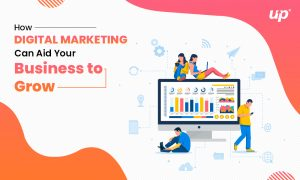 How-Digital-Marketing-Can-Aid-Your-Business-to-Grow